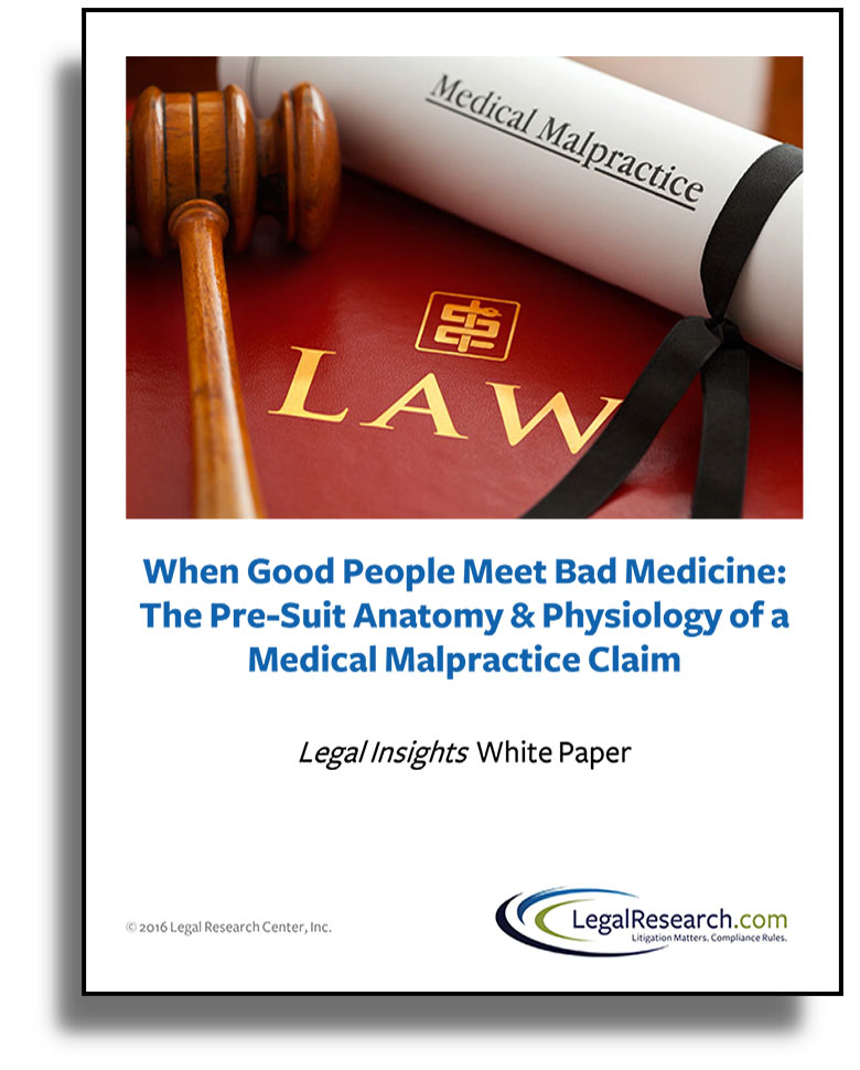 Medical-Malpractice-Legal-Insights-White-Paper-2016